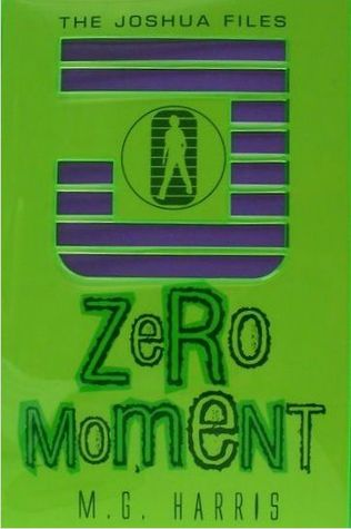 Zero Moment by M.G. Harris