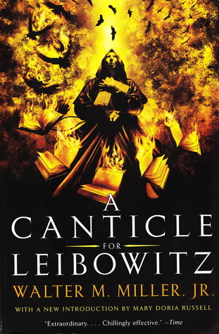 A Canticle for Leibowitz (St. Leibowitz, #1)