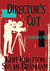 Director's Cut by Keri Knutson