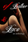 of Leather & Lace by Danielle Lee Zwissler