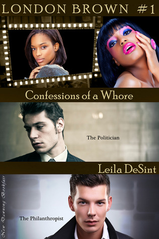 Confessions of a Whore by Leila DeSint