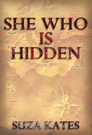 She Who is Hidden by Suza Kates