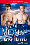Jamie's Merman (Urban Merman, #1)