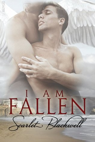 I Am Fallen by Scarlet Blackwell