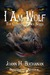 I Am Wolf (The Children of Nox, #1)
