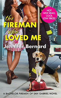 The Fireman Who Loved Me by Jennifer Bernard
