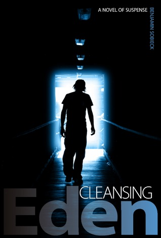 Cleansing Eden - The Celebrity Murders by Benjamin Sobieck