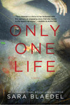 Only One Life (Louise Rick / Camilla Lind #3)
