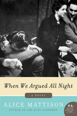 When We Argued All Night by Alice Mattison