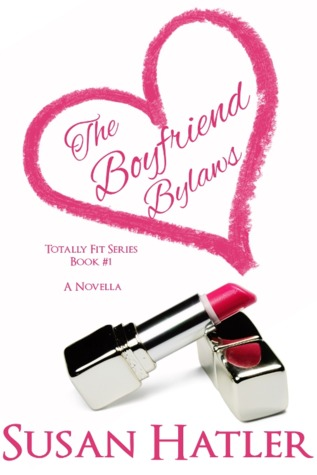 The Boyfriend Bylaws by Susan Hatler