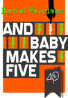 And Baby Makes Five