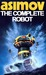 The Complete Robot (Robot, #0.3)
