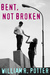 Bent, Not Broken-A Modern Romance