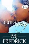 Bluestone Song by M.J. Fredrick