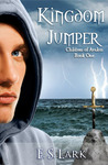 Kingdom Jumper (Children of Avalon (Book One))