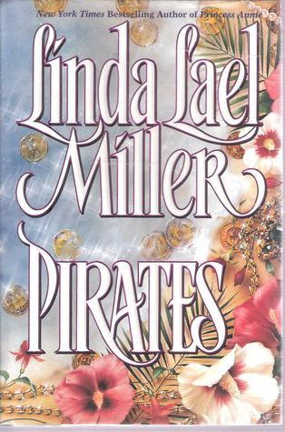 Pirates by Linda Lael Miller
