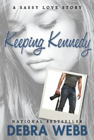 Keeping Kennedy by Debra Webb