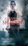 A Sliver of Shadow (Abby Sinclair #2)