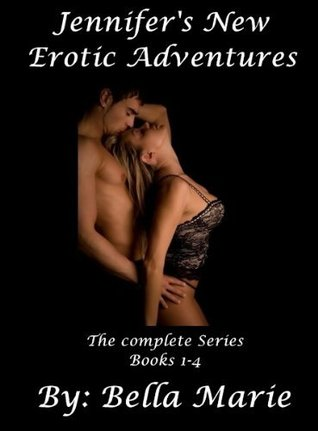 Jennifer's New Erotic Adventures (Complete Series, 1 - 4)