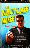 The Windowlicker Maker