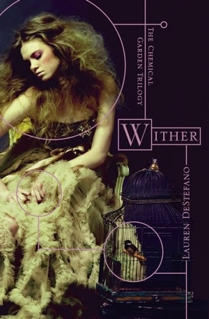 Wither by Lauren DeStefano