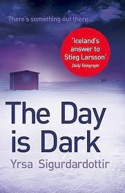 The Day is Dark by Yrsa Sigurðardóttir