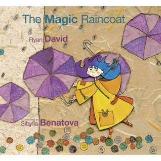 The Magic Raincoat by Ryan David