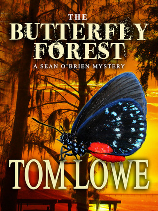 The Butterfly Forest by Tom Lowe