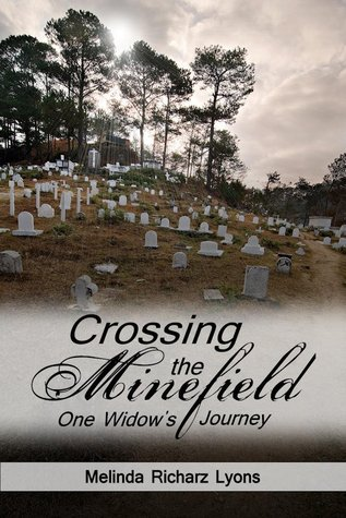 Crossing the Minefield by Melinda Richarz Lyons