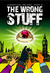 The Wrong Stuff (K'Barthan Trilogy, #2)
