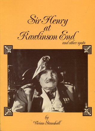 Sir Henry At Rawlinson End - Vivian Stanshall, Ki Longfellow