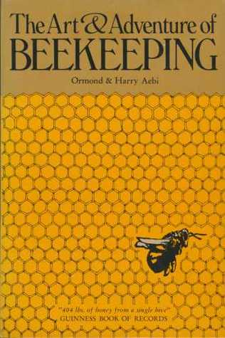 Art & Adventure of Beekeeping by Aebi
