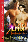Aggressive Alpha by Anitra Lynn McLeod