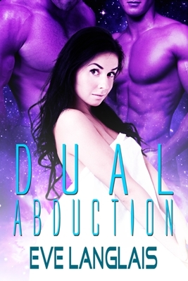 Dual Abduction by Eve Langlais