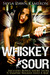 Whiskey Sour (Demons of Obl...