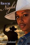 Rein in the Night [Interracial Cowboy Romance] by Tressie Lockwood