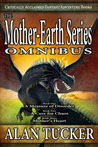 The Mother-Earth Series Omnibus (Mother-Earth, #1-3)