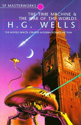 The Time Machine & The War of the Worlds - H.G. Wells