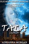 Tala (Blue Moon Trilogy, #1)