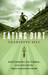 Eating Dirt by Charlotte Gill