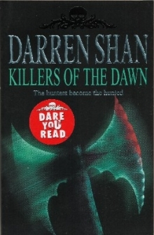 Killers of the Dawn by Darren Shan