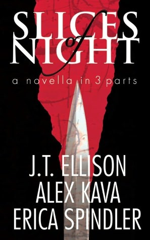 Slices of Night by J.T. Ellison