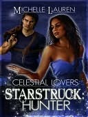 Starstruck Hunter by Michelle Lauren