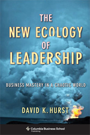 The New Ecology of Leadership: Business Mastery in a Chaotic World