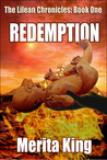The Lilean Chronicles:Book One ~ Redemption