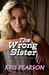 The Wrong Sister (Kindle Edition)