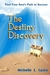 The Destiny Discovery by Michelle Casto