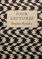 Four Lectures by Stephen Rodefer