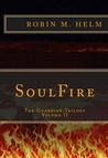 SoulFire (The Guardian Trilogy, #2)