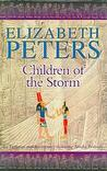 Children of the Storm (Amelia Peabody, #15)
